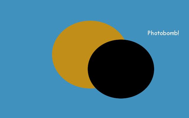 Eclipse Photobomb